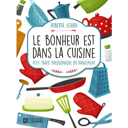 Buropro livre pratique - Du bonheur dans la cuisine saint herblain ...