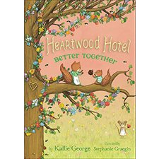 Better Together , book 3, Heartwood Hotel