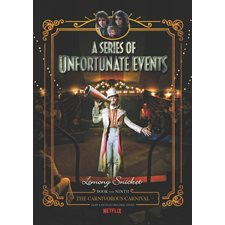 The Carnivorous Carnival, book 9, A Series of Unfortunate Events