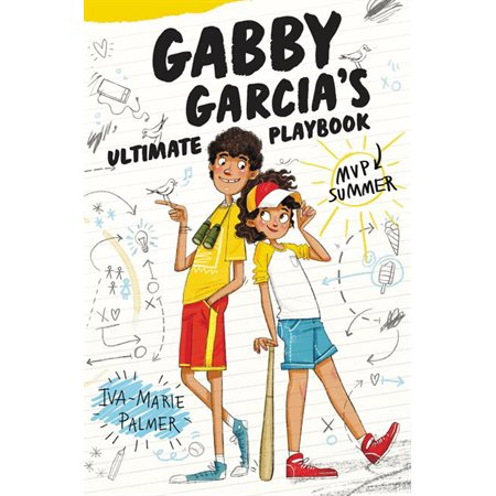 Gabby Garcia's Ultimate Playbook, book 2, MVP Summer