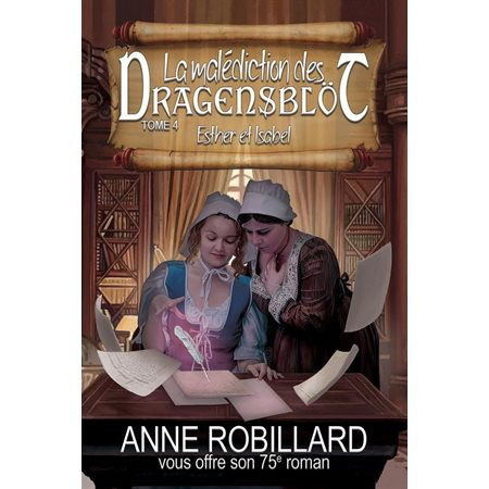 Esther et Isabel, Tome 4, La malédiction des Dragensblöt