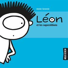 Léon et les superstitions