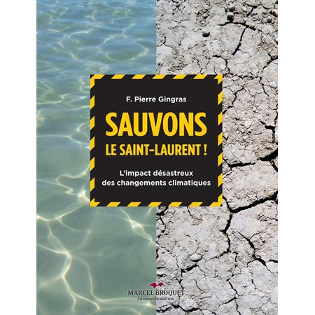 Sauvons le Saint-Laurent!