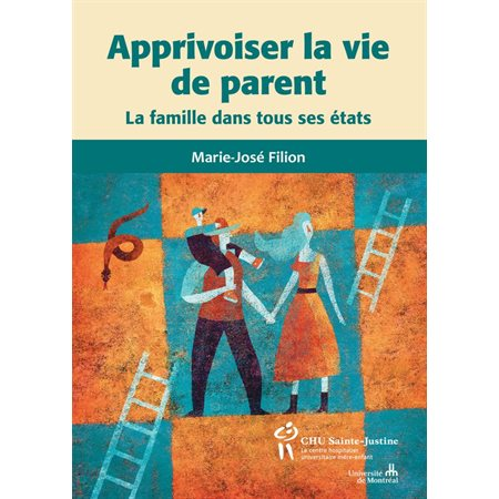 Apprivoiser la vie de parents