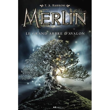 Merlin - Le grand arbre d'Avalon