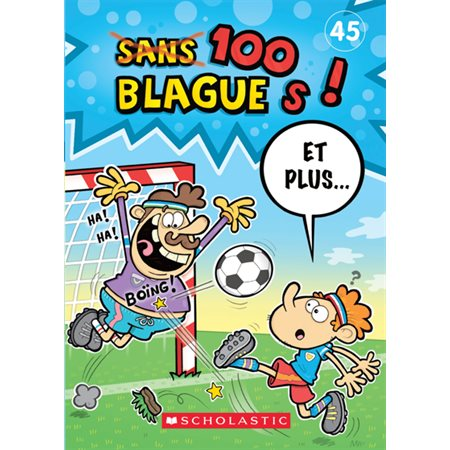 100 blagues! et plus... no 45