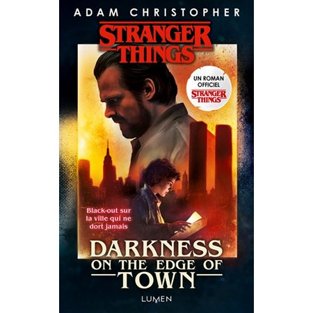 Strangers things: darkness on the edge of town (v.f.)