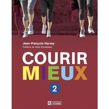 Courir mieux, tome 2