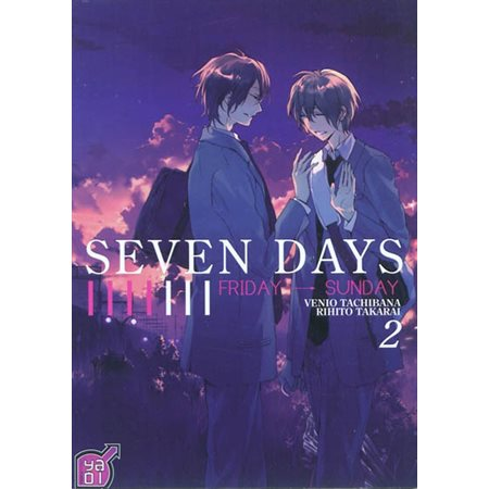 Friday-Sunday, Tome 2, Seven days